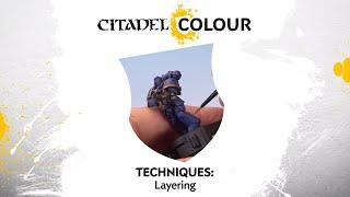 Citadel Colour - Layering