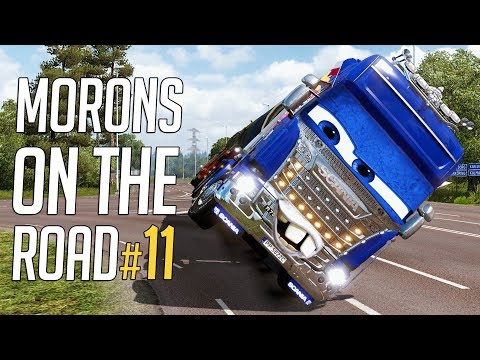 🚛 Euro Truck Simulator 2 - Morons On The Road #11 | Crash Compilation & Funny Moments! |