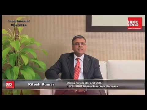 Importance of Insurance - Mr. Ritesh Kumar (MD & CEO - HDFC ERGO General Insurance)