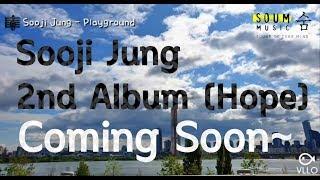정수지(Sooji Jung) - 09 Playground (teaser)