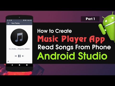 Android Studio Tutorial  How To Create Music Player Application | Read Songs From Phone Part 1