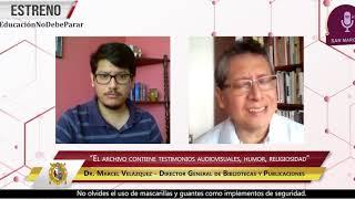 Tema: San Marcos crea un archivo digital sobre el COVID-19 Perú