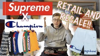 SUPREME RETAIL AND RESALE SS18 WEEK 5!..SUPREME X CHAMPION (BEST DROP?)