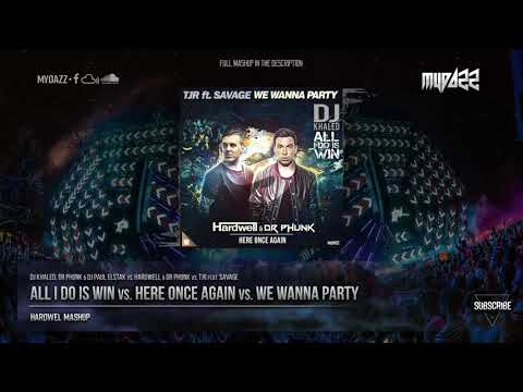 All I Do Is Win vs. Here Once Again vs. We Wanna Party (Hardwell Mashup)