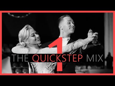 ►QUICKSTEP MUSIC MIX #1