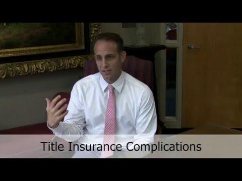 Complications in Title Insurance - Florida Real Estate Attorney Spencer Munns   Bogin, Munns & Munns