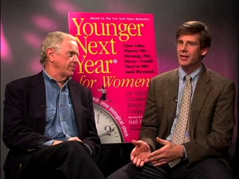 Chris Crowley and Henry S. Lodge - Sexy and Vibrant at 60 (Younger Next Year for Women)