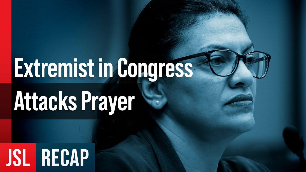 Israel Erasing Extremist Rep. Tlaib Attacks Prayer