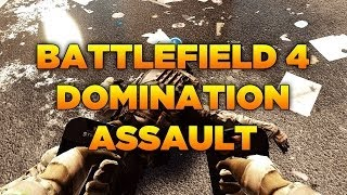 [BF4] Battlefield 4 Gameplay [FR] #8 : Dominations en Assault, Blabla détente! HD