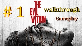 The Evil Within Walkthrough Gameplay Part1 : Chapter 1 An Ermergency Call – PS3/Xbox360