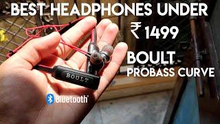 Boult Probass Curve -Best Bluetooth headphone under Rs.1499 ?