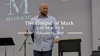 The Gospel of Mark 2:18-28 & 3:1-6