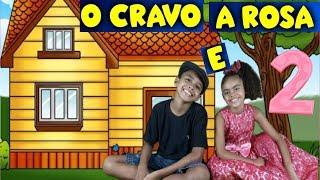 O Cravo e a Rosa 2 -  músicas infantil nursery rhymes
