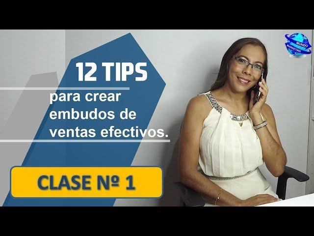 TIPS DE VENTAS POR INTERNET✅12 ESTRATEGIAS PARA CREAR EMBUDOS DE VENTAS💯EFECTIVOS💪CLASE 1