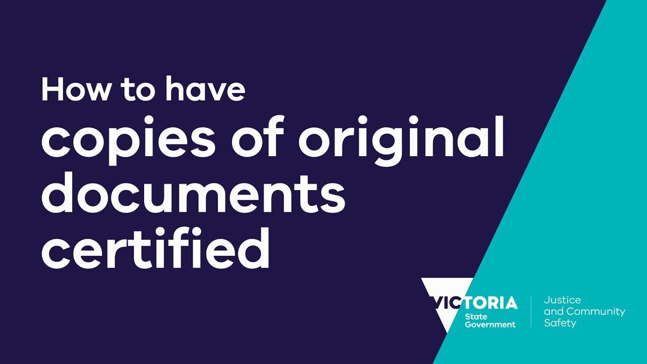 Certified copies of original documents   Department of