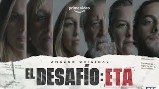 El desafío de no olvidar la historia - El Desafío: ETA | Amazon Prime Video