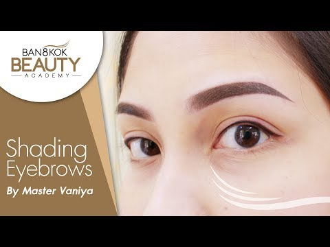Shading Eyebrows by Master Vaniya - Bangkok Beauty Academy