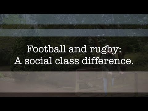 Football and rugby: A social class difference