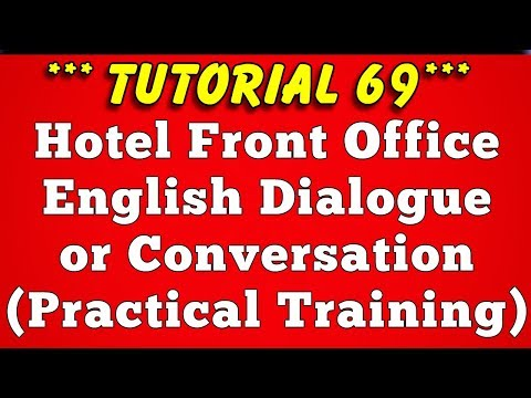 5 Hotel Front Office Dialogue Conversation (Part 1)-Tutorial 69