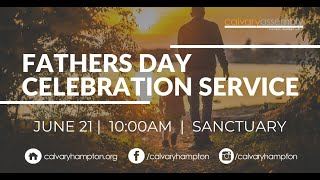 Sunday, June 21, 2020 Fathers Day