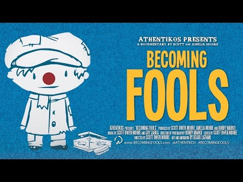 Becoming Fools - Feature Length Documentary