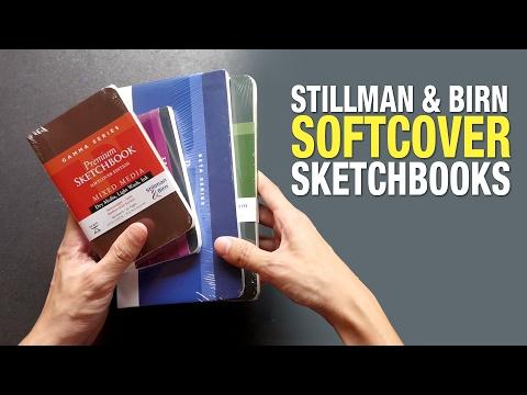 Review: Stillman & Birn Softcover Sketchbooks