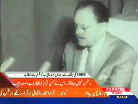 President Ayub Historical Address To The Nation During 1965 Indo-Pak War