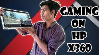 Gaming Review HP X360 - 2 in 1 convertible Laptop | GTA V, Far Cry 5, Pubg on x360 |