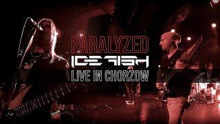"""ICEFISH """"Paralyzed"""" (Live in Chorzów)"""