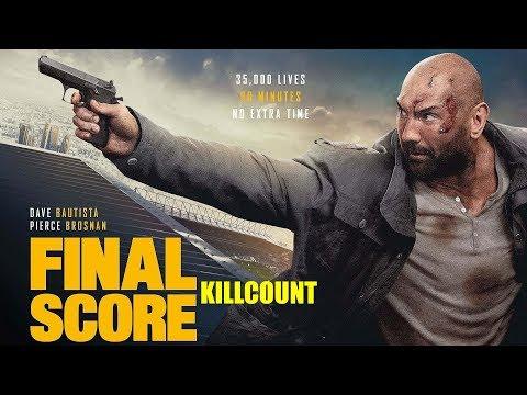 Final Score (2018) Dave Bautista killcount
