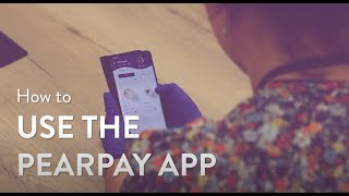 Pearpay // How to use the app