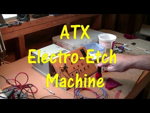 How To Make An ATX Power Supply Into an Electro-Etching Machine