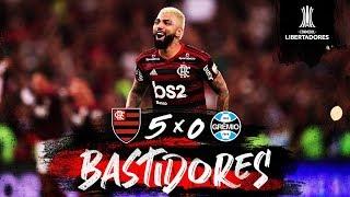 Flamengo 5 x 0 Grêmio - Bastidores