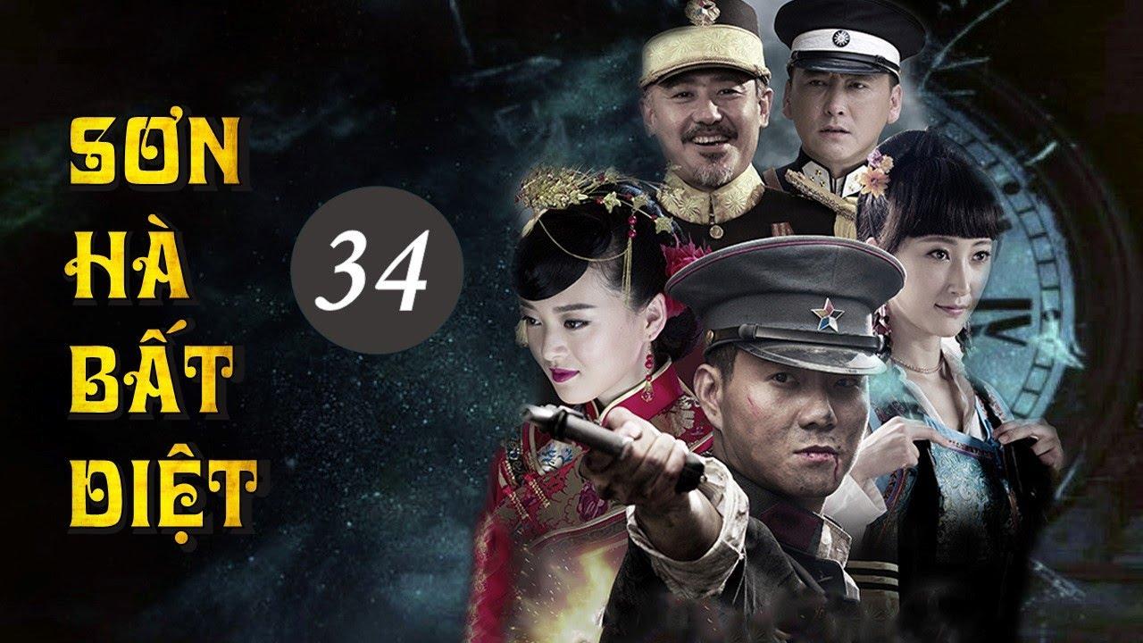 Phim Kháng Nhật Hay Nhất Mọi Thời Đại   SƠN HÀ BẤT DIỆT – Tập 34 [ Thuyết Minh ]