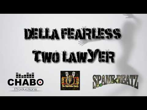 Della Ft Federation Diva - Two Lawyer