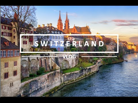 TRAVEL VLOG : Switzerland – April 2017