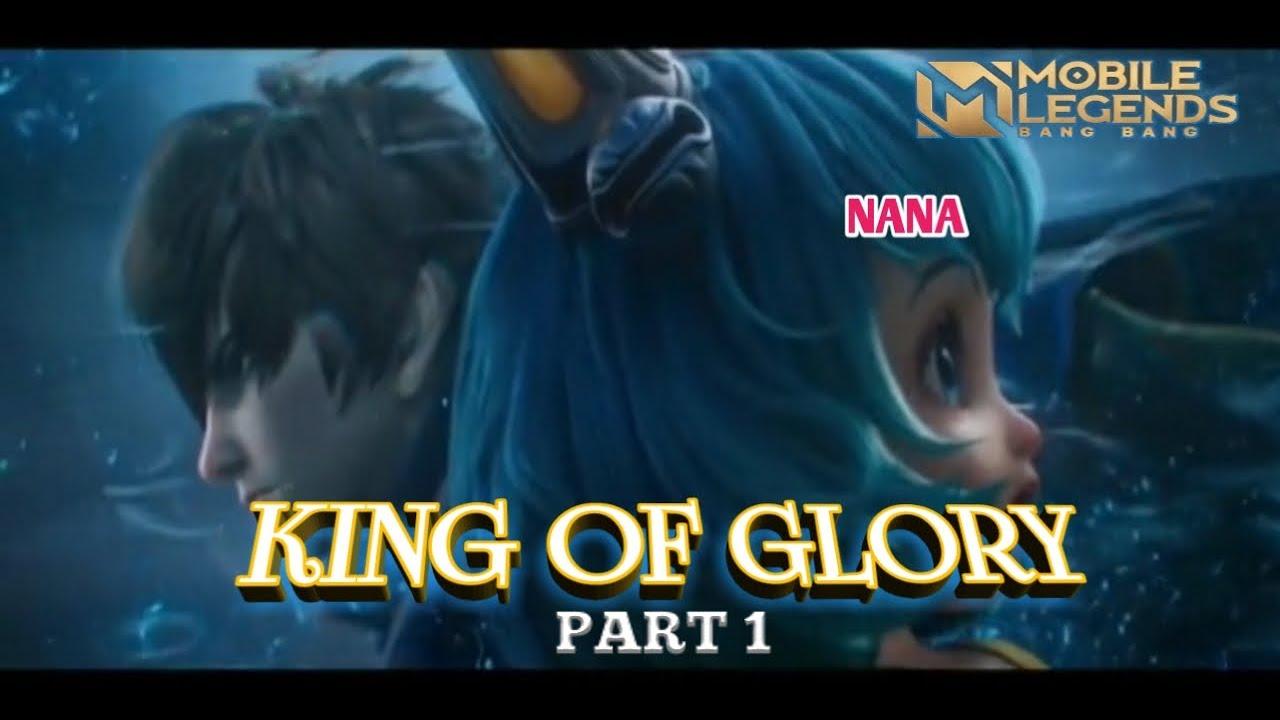 Download MLBB King Of Glory PART 1