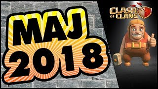 CE QUI EST POSSIBLE EN 2018 - CLASH OF CLANS