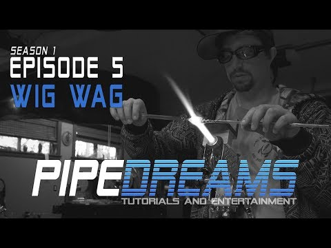 PIPE DREAMS Episode 5 - Wig Wag Mp3