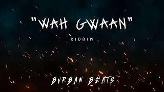 """Wah Gwaan"" - Dancehall Type Beat March 2019 ""Bvrban"""