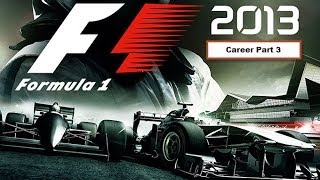 Formula 1 2013: Career Part 3