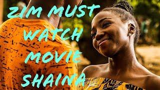 Zimbabwe's Best Movie SHAINA REVIEW