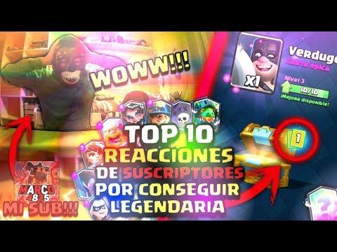 TOP 10 Reacciones De Suscriptores Por Conseguir Una Legendaria Clash Royale