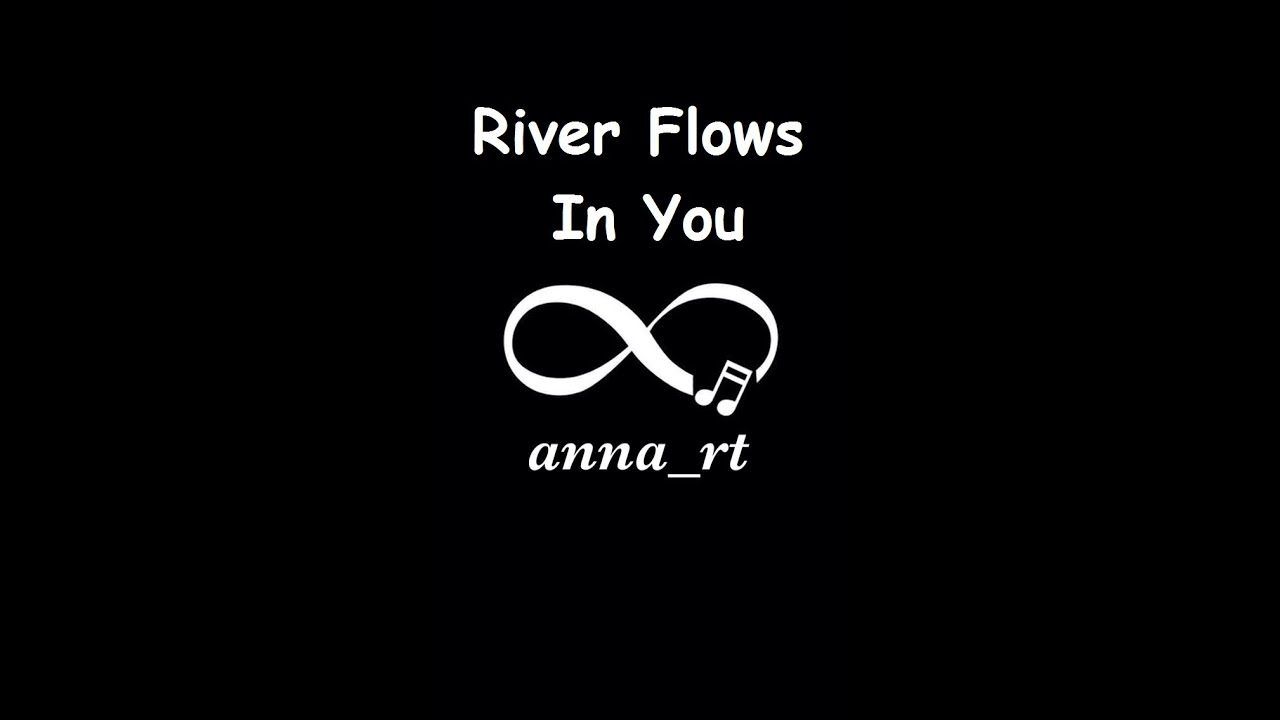 how to play river flows in you