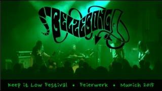 BELZEBONG • Bong Thrower • Keep it Low Festival • Feierwerk, Munich October 17th, 2015