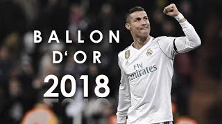 Cristiano Ronaldo - Ballon d'Or 2018 - Motivational