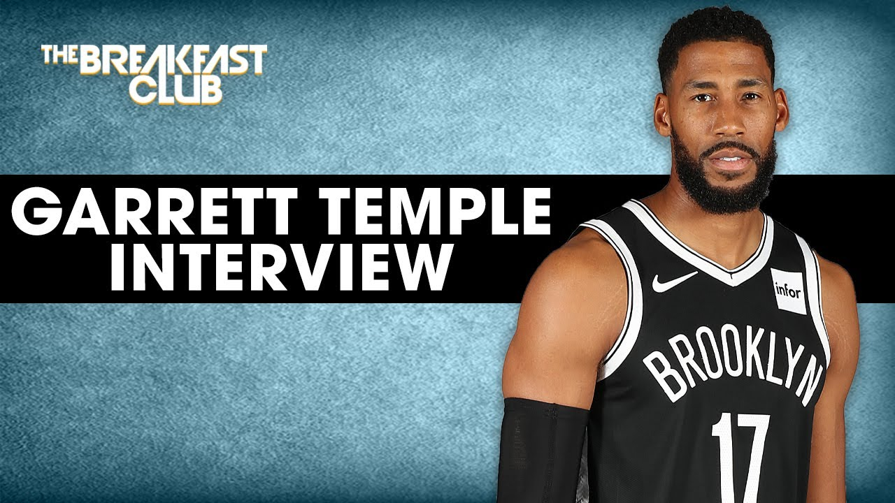 Garrett Temple Speaks On NBA Return, Importance Of Activism + Athlete Responsibilities