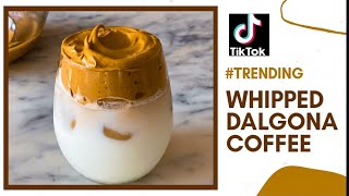 Homemade Dalgona Coffee | Tik Tok trending whipped coffee | homemade cold coffee recipe