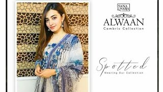 ac68ca7b8a Nawal Saeed | ALWAAN Cambric Collection By Sana & Sara Buy To Fabless.pk