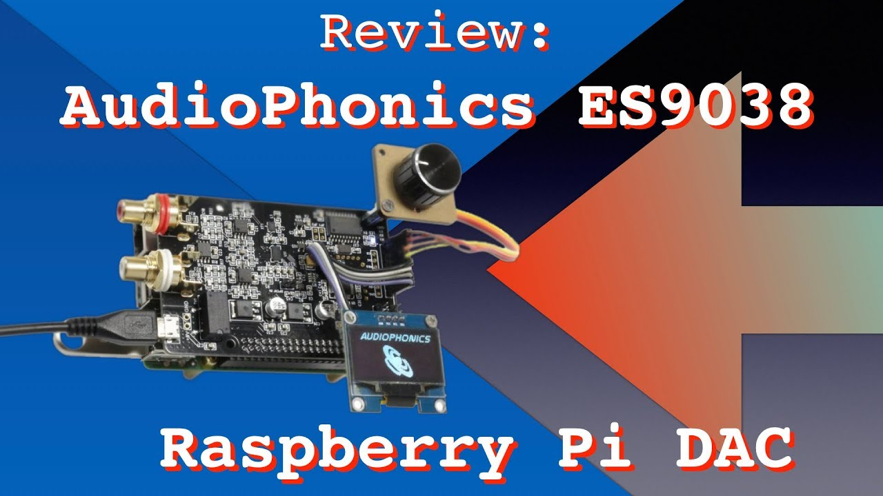 AUDIOPHONICS DAC I-Sabre ES9038Q2M Raspberry Pi / I2S